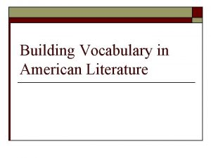 Building Vocabulary in American Literature Autonomy Definition Independence
