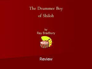 The Drummer Boy of Shiloh by Ray Bradbury
