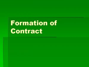Formation of Contract Offer How to make an