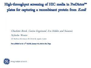 Highthroughput screening of HIC media in Pre Dictor