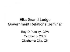 Elks Grand Lodge Government Relations Seminar Roy D