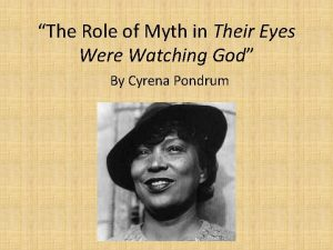 The Role of Myth in Their Eyes Were