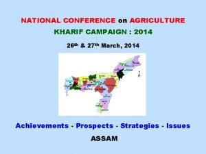 NATIONAL CONFERENCE on AGRICULTURE KHARIF CAMPAIGN 2014 26