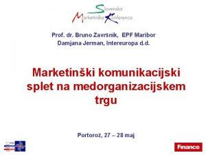 Prof dr Bruno Zavrnik EPF Maribor Damjana Jerman