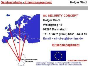 Seminarinhalte Krisenmanagement Holger Sincl SC SECURITY CONCEPT Holger