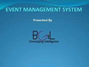 EVENT MANAGEMENT SYSTEM Presented By COMPANY OVERVIEW BHARATIYA