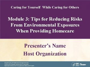Caring for Yourself While Caring for Others Module
