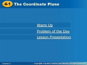 4 1 The Coordinate Plane Warm Up Problem
