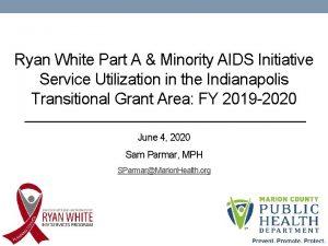 Ryan White Part A Minority AIDS Initiative Service