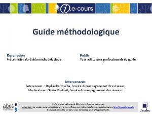 Guide mthodologique Description Prsentation du Guide mthodologique Public