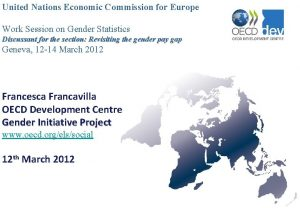 United Nations Economic Commission for Europe Work Session