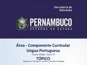 rea Componente Curricular Lngua Portuguesa Ensino Mdio Srie