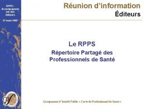 RPPS Accompagnem ent des diteurs Runion dinformation diteurs