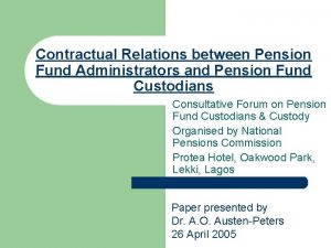 Contractual Relations between Pension Fund Administrators and Pension