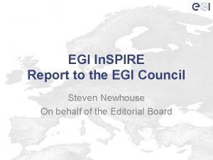 EGI In SPIRE Report to the EGI Council