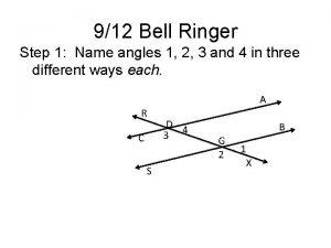 912 Bell Ringer Step 1 Name angles 1