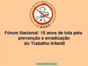 Frum Nacional 15 anos de luta pela preveno