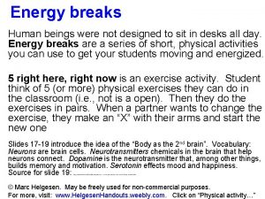 Energy breaks Human beings were not designed to