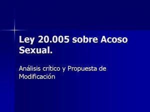 Ley 20 005 sobre Acoso Sexual Anlisis crtico