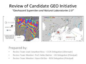 Review of Candidate GEO Initiative Geohazard Supersites and