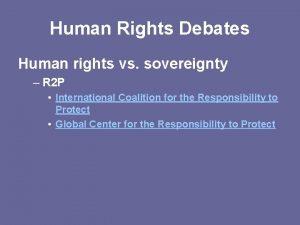 Human Rights Debates Human rights vs sovereignty R