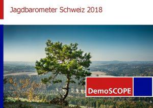 Jagdbarometer Schweiz 2018 Jagd Schweiz Jagdbarometer Schweiz 2018