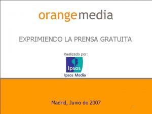 EXPRIMIENDO LA PRENSA GRATUITA Realizado por Madrid Junio