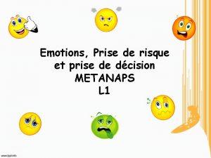 Emotions Prise de risque et prise de dcision