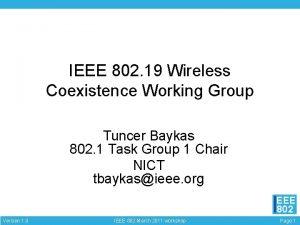 IEEE 802 19 Wireless Coexistence Working Group Tuncer