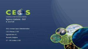 Committee on Earth Observation Satellites Agency Updates DLR