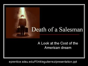 Death of a Salesman A Look at the