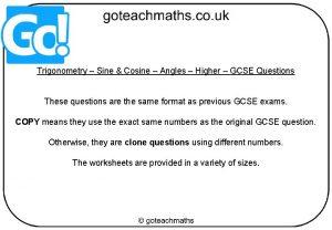 Trigonometry Sine Cosine Angles Higher GCSE Questions These