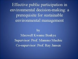 Effective public participation in environmental decisionmaking a prerequisite