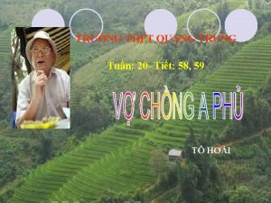 TRNG THPT QUANG TRUNG Tun 20 Tit 58