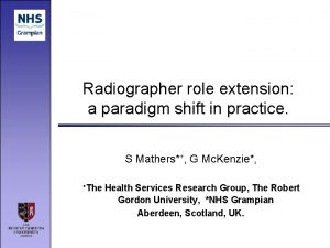 Radiographer role extension a paradigm shift in practice