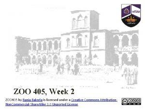 ZOO 405 Week 2 ZOO 405 by Rania