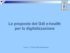 Le proposte del Gdl ehealth per la digitalizzazione