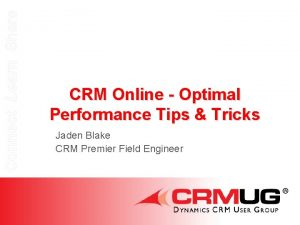 Connect Learn Share CRM Online Optimal Performance Tips