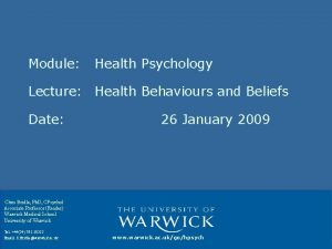 Module Health Psychology Lecture Health Behaviours and Beliefs
