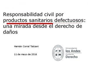 Responsabilidad civil por productos sanitarios defectuosos una mirada