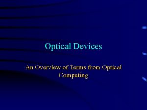 Optical Devices An Overview of Terms from Optical