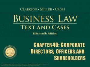 CLARKSON MILLER CROSS CHAPTER 40 CORPORATE DIRECTORS OFFICERS
