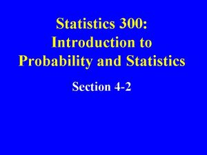 Statistics 300 Introduction to Probability and Statistics Section