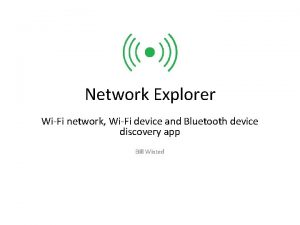 Network Explorer WiFi network WiFi device and Bluetooth