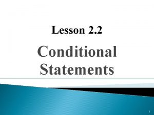Lesson 2 2 Conditional Statements 1 Conditional Statement