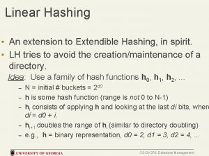 Linear Hashing An extension to Extendible Hashing in