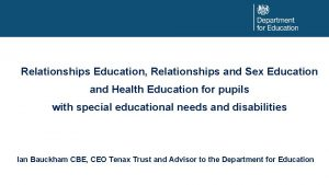 Relationships Education Relationships and Sex Education and Health