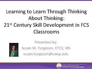 Learning to Learn Through Thinking About Thinking st