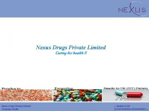 Nexus Drugs Private Limited Caring for health Nexus