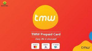 TMW Prepaid Card Easy life ki shuruaat SECURED